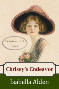 E-book cover of Chrissy's Endeavor by Isabella Alden.