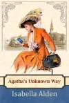 Cover for Agatha's Unknown Way