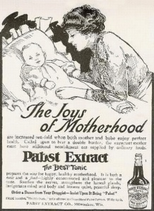 "Magazine for Pabst Extract showing mother and baby above the caption, ""The Joys of Motherhood"""