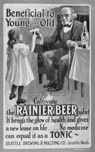 "Rainier Beer ad showing little girl and elderly man clinking their glasses of Rainier Beer with the caption ""Beneficial to Young and Old"""
