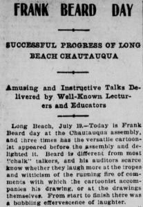 Announcement of Frank Beard Day at the Long Beach Chautauqua; from The Los Angeles Herald, 20 Jul 1899