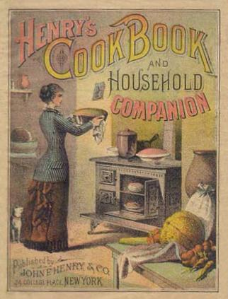 Henry's Cook Book and Household Companion (1883)