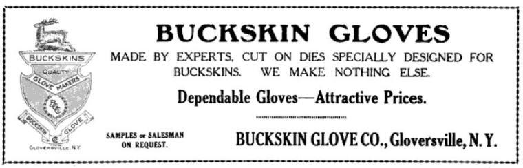 A 1922 magazine ad for buckskin gloves made in Gloversville.