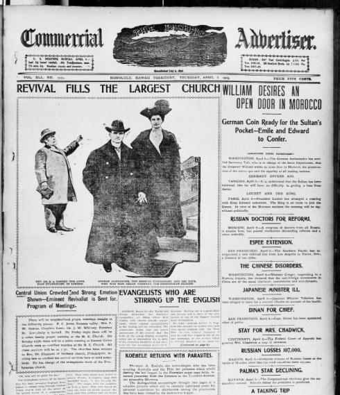 Front page coverage of an evangelical revival in the Pacific Commercial Advertiser (Honolulu, HI); April 6, 1905