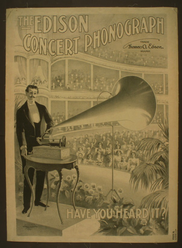 An 1899 advertising poster for Edison's Concert Phonograph.