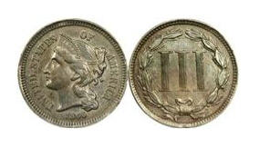 The three-cent piece, made of nickel, was in circulation until 1889.