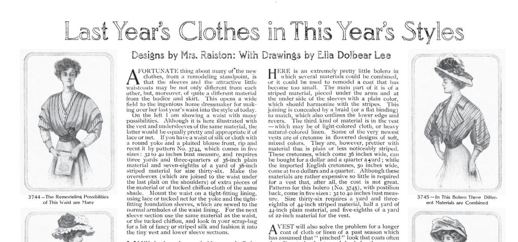 """Headline of a 1907 article in  The Ladies Home Journal titled """"Last Year's Clothes in This Year's Styles."""""""